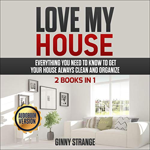 Love My House - 2 Books in 1 Audiobook By Ginny Strange cover art