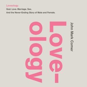 Loveology Audiobook By John Mark Comer cover art