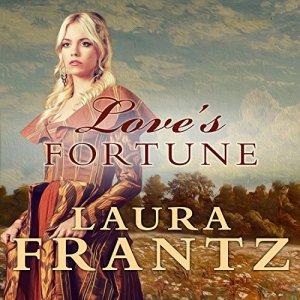 Love's Fortune Audiobook By Laura Frantz cover art