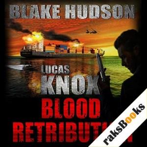 Lucas Knox: Blood Retribution Audiobook By Blake Hudson cover art
