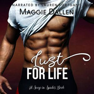 Lust for Life Audiobook By Maggie Dallen cover art