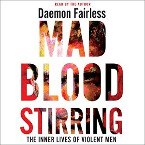 Mad Blood Stirring Audiobook By Daemon Fairless cover art