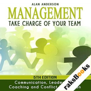 Management: Take Charge of Your Team Audiobook By Alan Anderson cover art