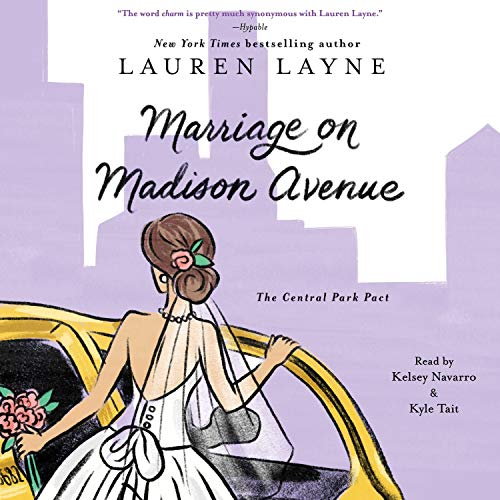 Marriage on Madison Avenue Audiobook By Lauren Layne cover art