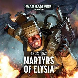 Martyrs of Elysia Audiobook By Chris Dows cover art