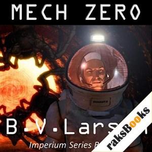 Mech Zero: The Dominant Audiobook By B. V. Larson cover art
