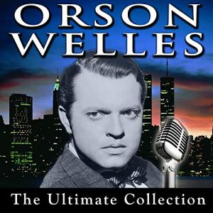 Mercury Theatre: The War of the Worlds - October 30, 1938 Audiobook By Orson Welles cover art