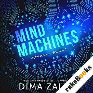 Mind Machines Audiobook By Dima Zales cover art