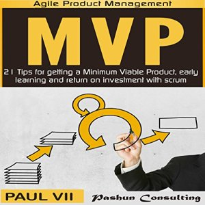 Minimum Viable Product with Scrum Audiobook By Paul VII cover art