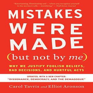 Mistakes Were Made (But Not by Me): Third Edition Audiobook By Carol Tavris, Elliot Aronson cover art