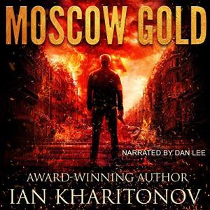 Moscow Gold Audiobook By Ian Kharitonov cover art
