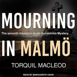 Mourning in Malmö Audiobook By Torquil MacLeod cover art