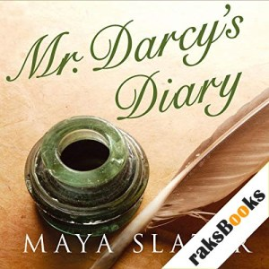 Mr Darcy's Diary Audiobook By Maya Slater cover art