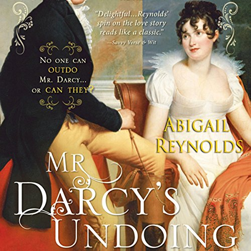 Mr. Darcy's Undoing Audiobook By Abigail Reynolds cover art
