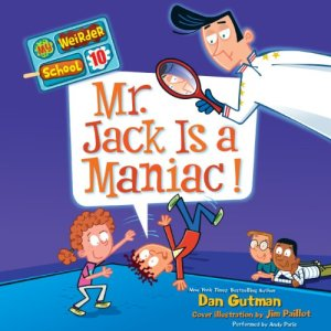 Mr. Jack Is a Maniac! Audiobook By Dan Gutman, Jim Paillot cover art