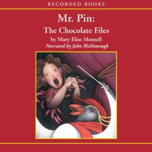 Mr. Pin: The Chocolate Files Audiobook By Mary Elise Monsell cover art