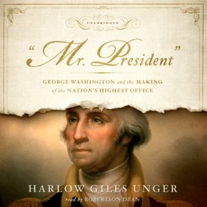 'Mr. President' Audiobook By Harlow Giles Unger cover art