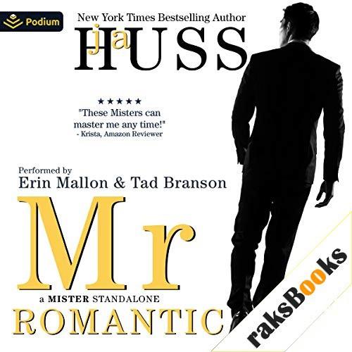 Mr. Romantic Audiobook By JA Huss cover art
