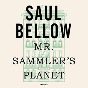 Mr. Sammler's Planet Audiobook By Saul Bellow cover art