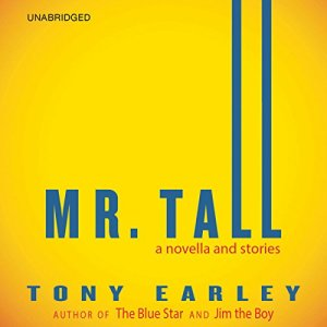 Mr. Tall Audiobook By Tony Earley cover art