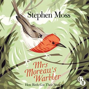 Mrs Moreau's Warbler Audiobook By Stephen Moss cover art