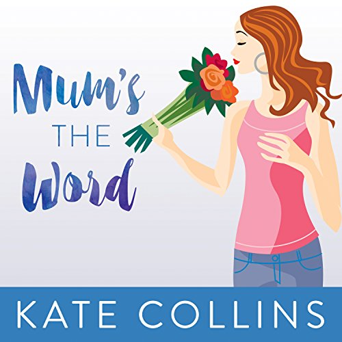 Mum's the Word Audiobook By Kate Collins cover art