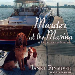 Murder at the Marina Audiobook By Janet Finsilver cover art