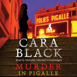 Murder in Pigalle Audiobook By Cara Black cover art