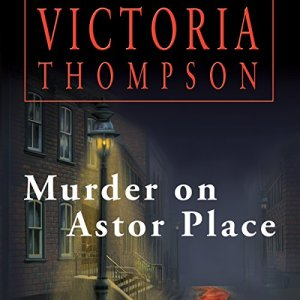 Murder on Astor Place Audiobook By Victoria Thompson cover art