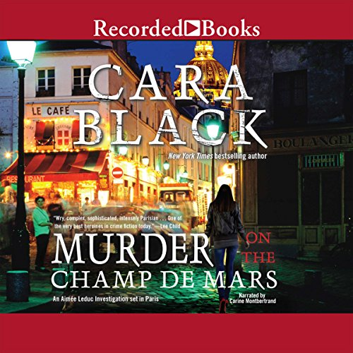 Murder on the Champ de Mars Audiobook By Cara Black cover art