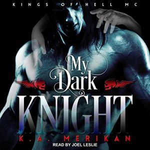 My Dark Knight Audiobook By K.A. Merikan cover art