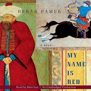 My Name Is Red Audiobook By Orhan Pamuk, Erdag Goknar - translator cover art
