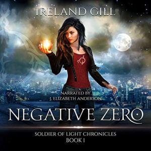 Negative Zero, Volume 1 Audiobook By Ireland Gill cover art