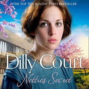Nettie's Secret Audiobook By Dilly Court cover art
