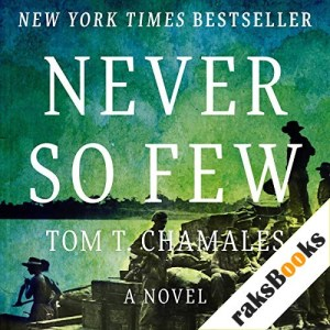 Never So Few Audiobook By Tom T. Chamales cover art
