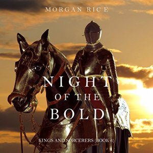 Night of the Bold Audiobook By Morgan Rice cover art