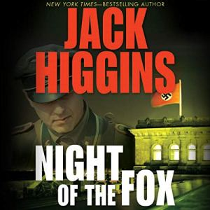 Night of the Fox Audiobook By Jack Higgins cover art