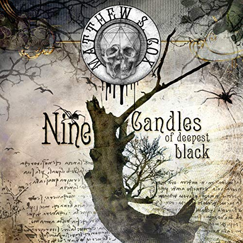 Nine Candles of Deepest Black Audiobook By Matthew S. Cox cover art