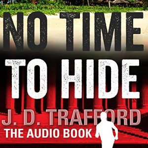 No Time to Hide Audiobook By J. D. Trafford cover art