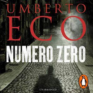 Numero Zero Audiobook By Umberto Eco, Richard Dixon - translator cover art