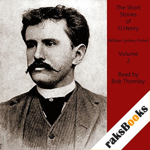 O. Henry Short Stories, Vol. 2 Audiobook By O Henry, William Sydney Porter cover art
