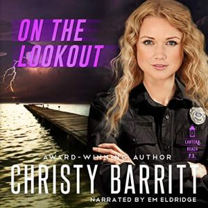 On the Lookout Audiobook By Christy Barritt cover art