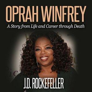 Oprah Winfrey: Top 10 Tricks to Winning in Life Audiobook By J.D. Rockefeller cover art