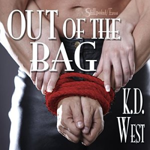 Out of the Bag Audiobook By K.D. West cover art