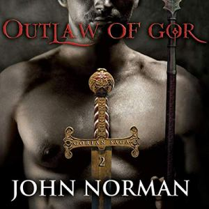 Outlaw of Gor Audiobook By John Norman cover art