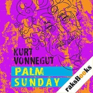 Palm Sunday Audiobook By Kurt Vonnegut cover art