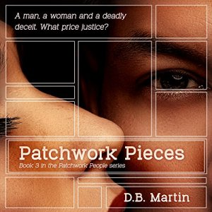 Patchwork Pieces Audiobook By D B Martin cover art