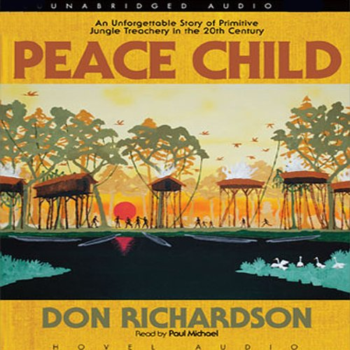 Peace Child Audiobook By Don Richardson cover art