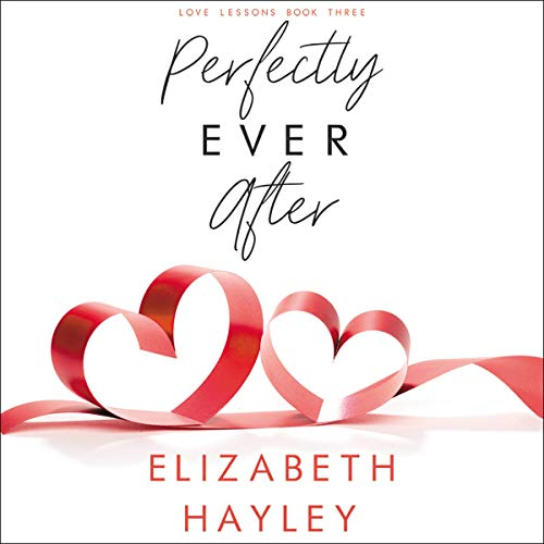 Perfectly Ever After Audiobook By Elizabeth Hayley cover art