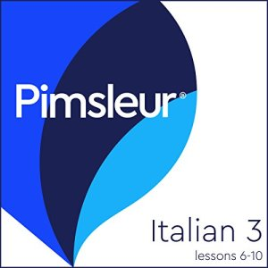 Pimsleur Italian Level 3 Lessons 6-10 Audiobook By Pimsleur cover art